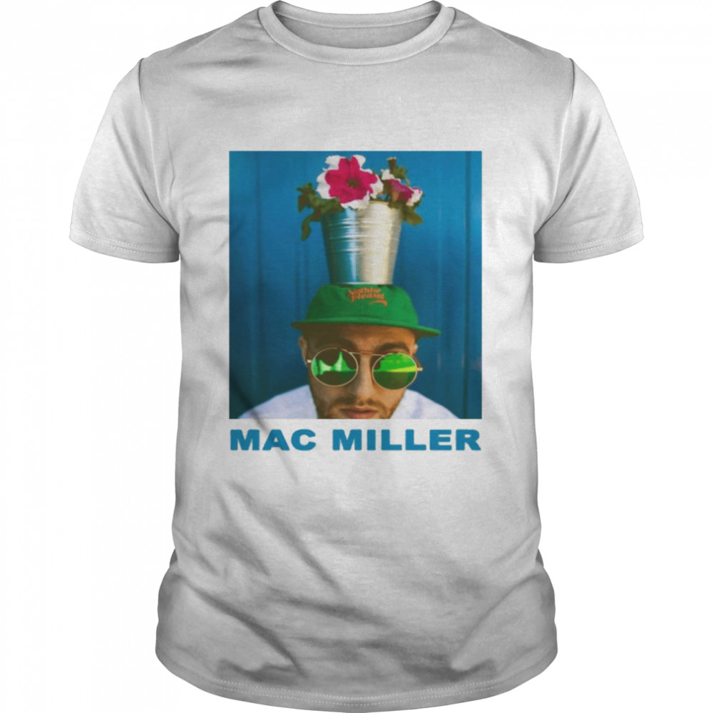 Dedicated to his best friend the late rapper mac miller shirt
