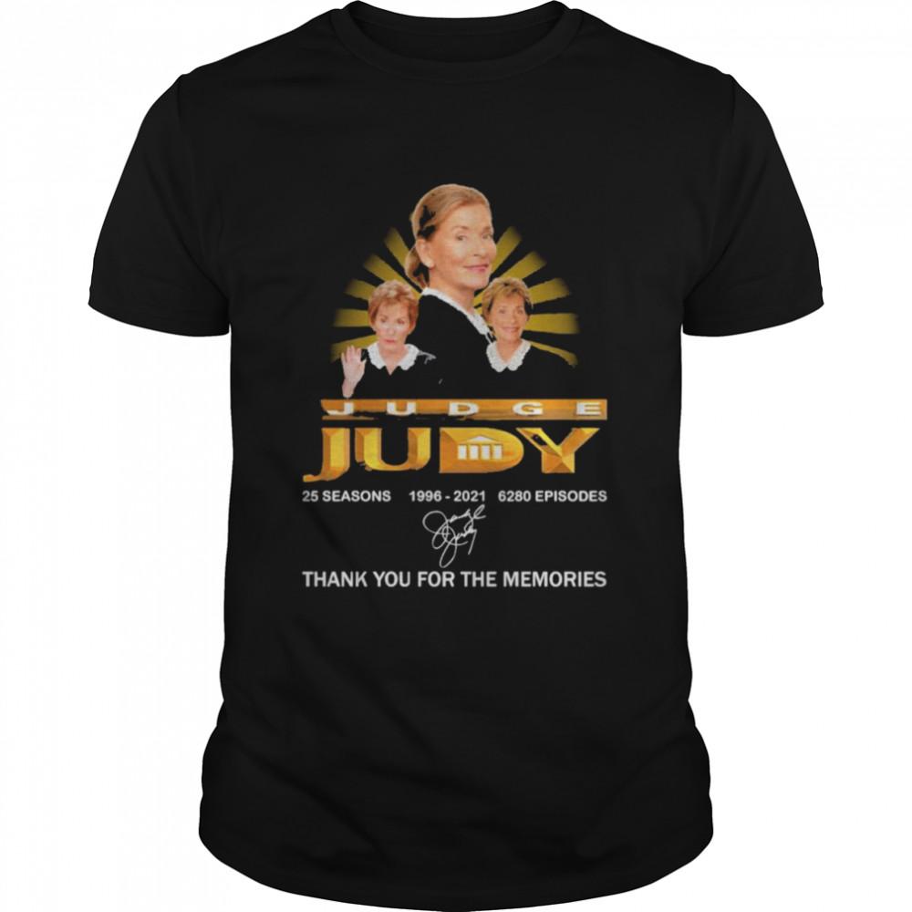 Judge Judy 25 seasons 6280 Episodes 1996 2021 signatures shirt