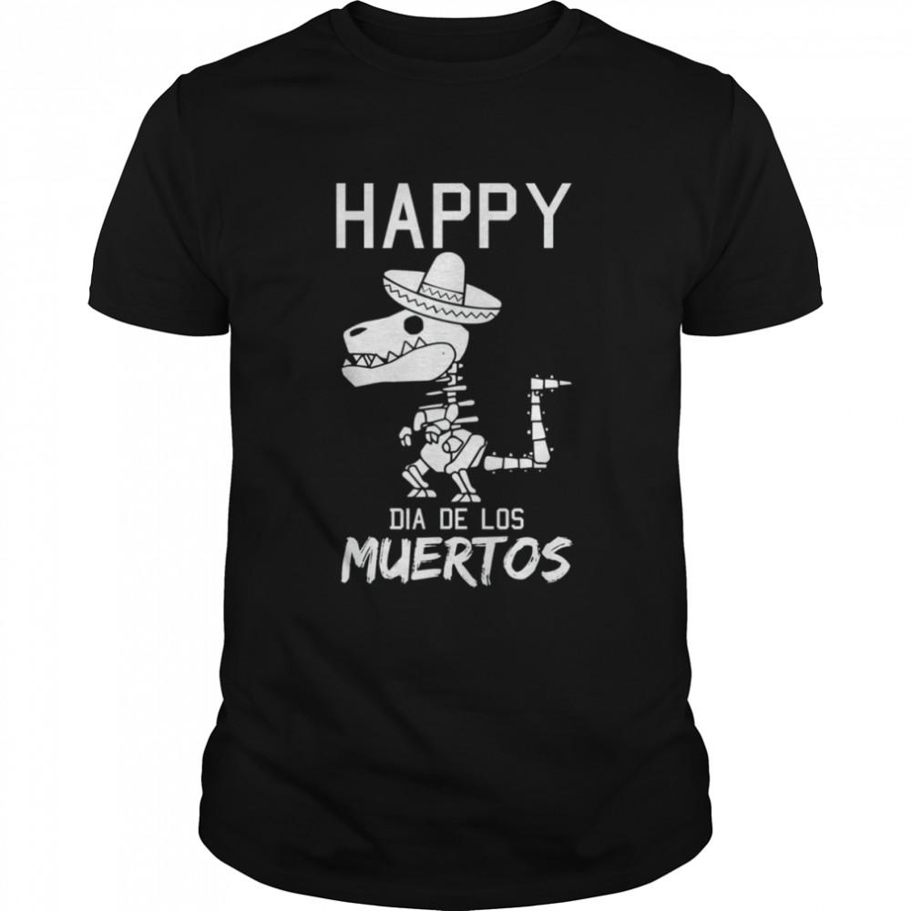Happy Dia De Los Muertos Mexican T-Rex Sombrero Day Of Dead shirt Classic Men's T-shirt