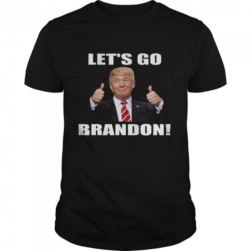 Donald Trump Let's go brandon shirt