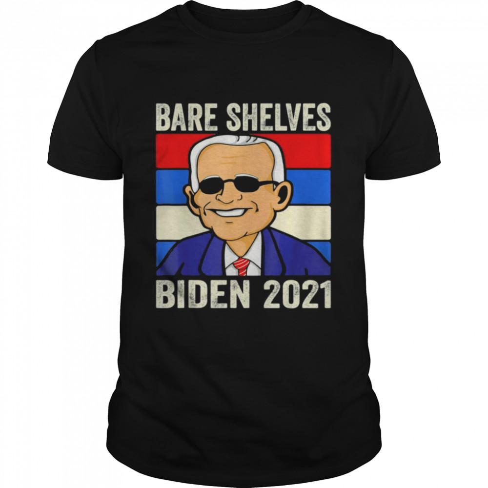 Bare Shelves Biden 2021 Funny Meme Vintage T-Shirt